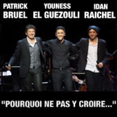 Pourquoi Ne Pas Y Croire... (with Idan Raichel & Youness El Guezouli)