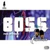 Boss feat RK Mendhi EP