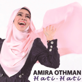 Download Lagu MP3 Amira Othman - Hati Hati