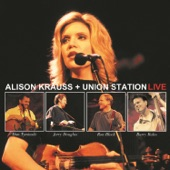 Alison Krauss & Union Station - Forget About It
