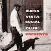Buena Vista Social Club Presents, Various Artists