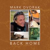Mark Dvorak - I Hate to See the Summer Go