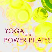 Yoga & Power Pilates – Amazing World Music for Different Types of Yoga, Yoga Classes & Meditation, Chill Out Music for Power Pilates
