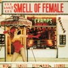 Smell of Female (Live), The Cramps