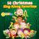 50 Christmas Sing-Along Favorites - The Little Sunshine Kids