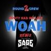 Booty Had Me Like Woah Remix feat Sage the Gemini Single