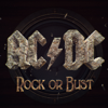 Rock Or Bust - Ac/dc