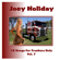 Joey Holiday - 18 Songs for Truckers Only, Vol.7