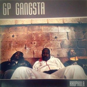 GP Gangsta - We Were Young feat. Matiti & Nqobile