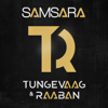 Tungevaag & Raaban - Samsara artwork