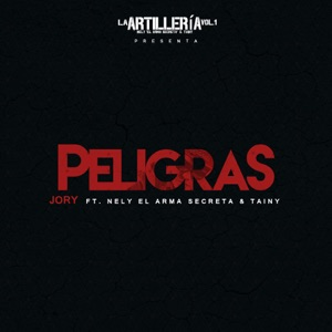Jory - Peligras feat. Nely El Arma Secreta & Tainy