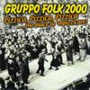 Gruppo folk 2000 - Nia nia nia Grafik