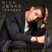 Teacher (Dave Audé Remix Radio Edit) - Single
