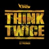 Think Twice (feat. DJ Premier) - Single, The Four Owls
