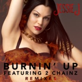 Burnin' Up (Remixes) [feat. 2 Chainz] - EP