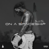 On A Spaceship Burna Boy - Burna Boy