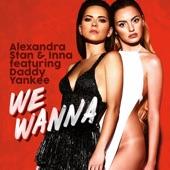 We Wanna (feat. Daddy Yankee) - Single