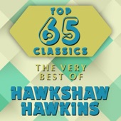 Hawkshaw Hawkins - I Can't Seem To Say Goodbye