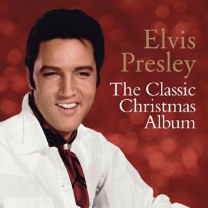 The Classic Christmas Album  Elvis Presley Elvis Presley album songs, reviews, credits