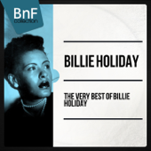 The Very Best of Billie Holiday (The 100 Best Tracks of the Jazz Diva)