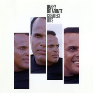 Harry Belafonte - Day-O (The Banana Boat Song)