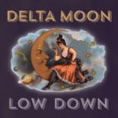 Delta Moon - Lowdown
