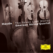 Haydn: The Seven Last Words, Op. 51 - Emerson String Quartet - Emerson String Quartet