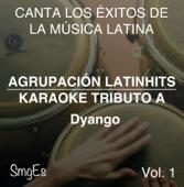 Instrumental Karaoke Series: Dyango, Vol. 1 (Karaoke Version)