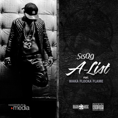 A-List (feat. Waka Flocka Flame) - Single - Sisqo