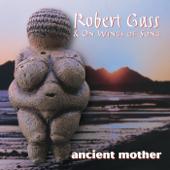 Ancient Mother-Robert Gass