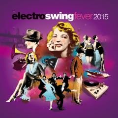 Electro Swing Fever 2015