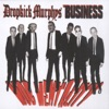 Mob Mentality, Dropkick Murphys & The Business