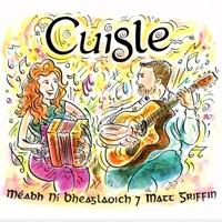 Cuisle by Meabh Ni Bheaglaoich & Matt Griffin on Apple Music