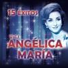 15 Éxitos Angelica María, Vol.1