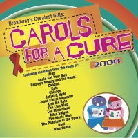 Broadway's Greatest Gifts: Carols for a Cure, Vol. 2, 2000