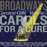 Broadway's Greatest Gifts: Carols for a Cure, Vol. 7, 2005