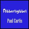 Flibbertigibbet - Paul Curtis