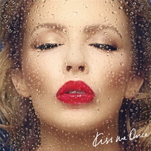 Kiss Me Once (iTunes Festival Deluxe Edition)