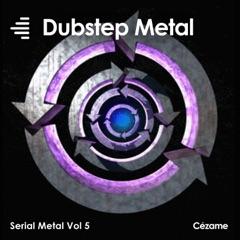 Serial Metal, Vol. 5 (Dubstep Metal)
