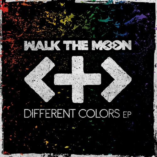 WALK THE MOON - Different Colors - EP
