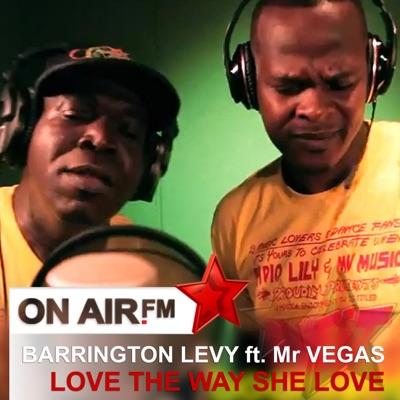 Love the Way She Love (feat. Mr Vegas) - Single - Barrington Levy