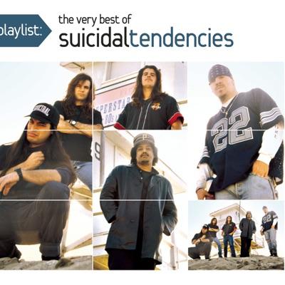 Playlist: The Very Best of Suicidal Tendencies - Suicidal Tendencies