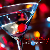 Jazzy Dinner - Smooth & Cool Jazz, Piano, Sax & Guitar Jazz Music, Relaxing Jazz Songs for Drinks & Dinner