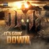 It s Goin Down Single
