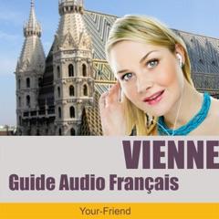 Audioguide Vienne, Autriche: Version français