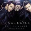 Soy el Mismo (Deluxe Edition), Prince Royce