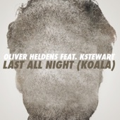 Last All Night (Koala) [feat. KStewart] - Single