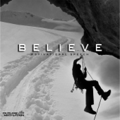Believe (Motivational Speech)-Fearless Motivation