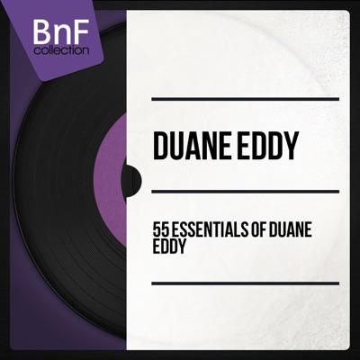 55 Essentials of Duane Eddy (Mono Version) - Duane Eddy