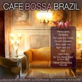 Café Bossa Brazil, Vol. 1: Bossa Nova Lounge Compilation